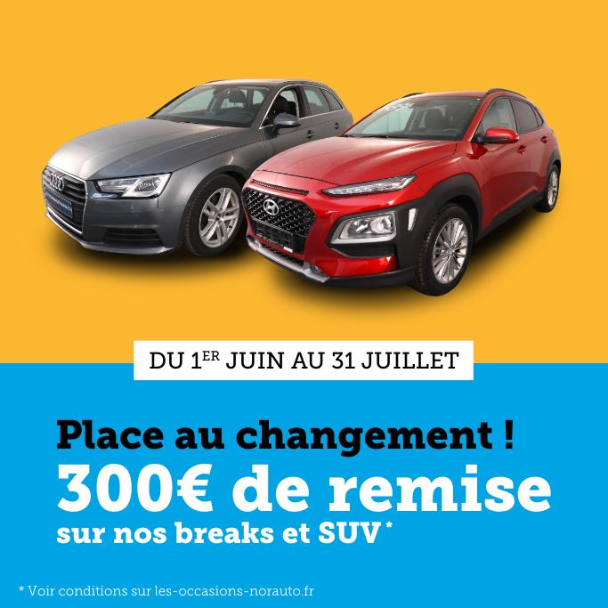 SUV BREAK REMISE 300€ DEPART EN VACANCES